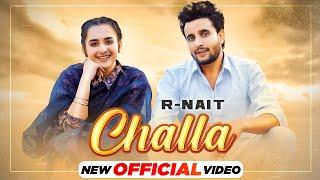 Challa R Nait Song WhatsApp Status Video Download