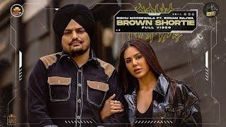 Brown Shortie Sidhu Moose Wala Status Video Download