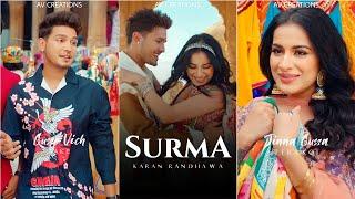 Surma Karan Randhawa Song Whatsapp Status Video Download