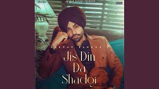 Jis Din Da Shad Gayi Jordan Sandhu Whatsapp Status Video Download