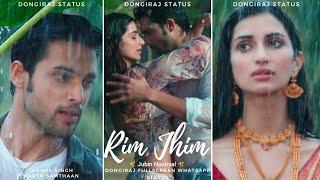 Rim Jhim Jubin Nautiyal Whatsapp Status Video Download 2021